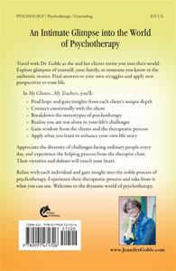 "Book Cover (back) ""My Clients ... My Teachers"" written by Jennifer J. Goble, Ph.D"